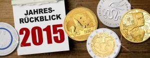Jahresrückblick Münzen 2015 – das waren die numismatischen Highlights des Jahres