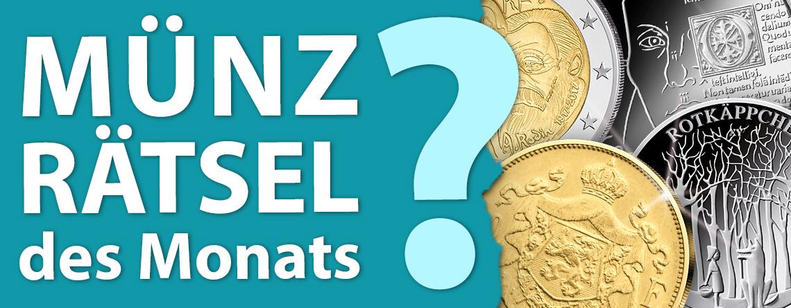 Münz-Rätsel des Monats - Miträtseln, Goldmünze gewinnen