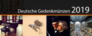 Deutsche Gedenkmünzen 2019 - Motive, Informationen, Münzen-Ausgabeprogramm 2019 der Bundesrepublik